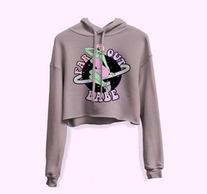 Far Out Babe Crop Hoodie - PlanetSlay