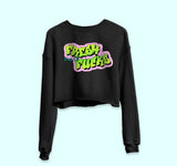 Fresh Out Of Fucks Crop Sweatshirt - PlanetSlay
