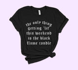 Black Flame Candle Shirt