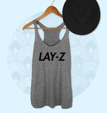 My Rap Name Is Lay-Z Tank