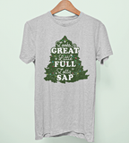 Looks Great Little Full Lotta Sap Shirt