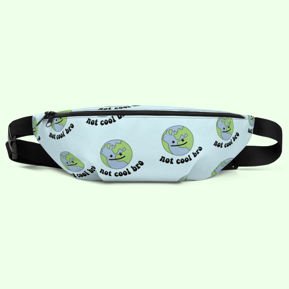Not Cool Bro Fanny Pack - PlanetSlay