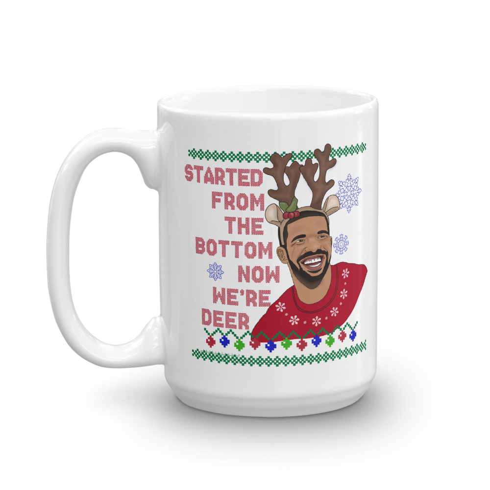 Started From The Bottom Now We're Deer Mug - PlanetSlay