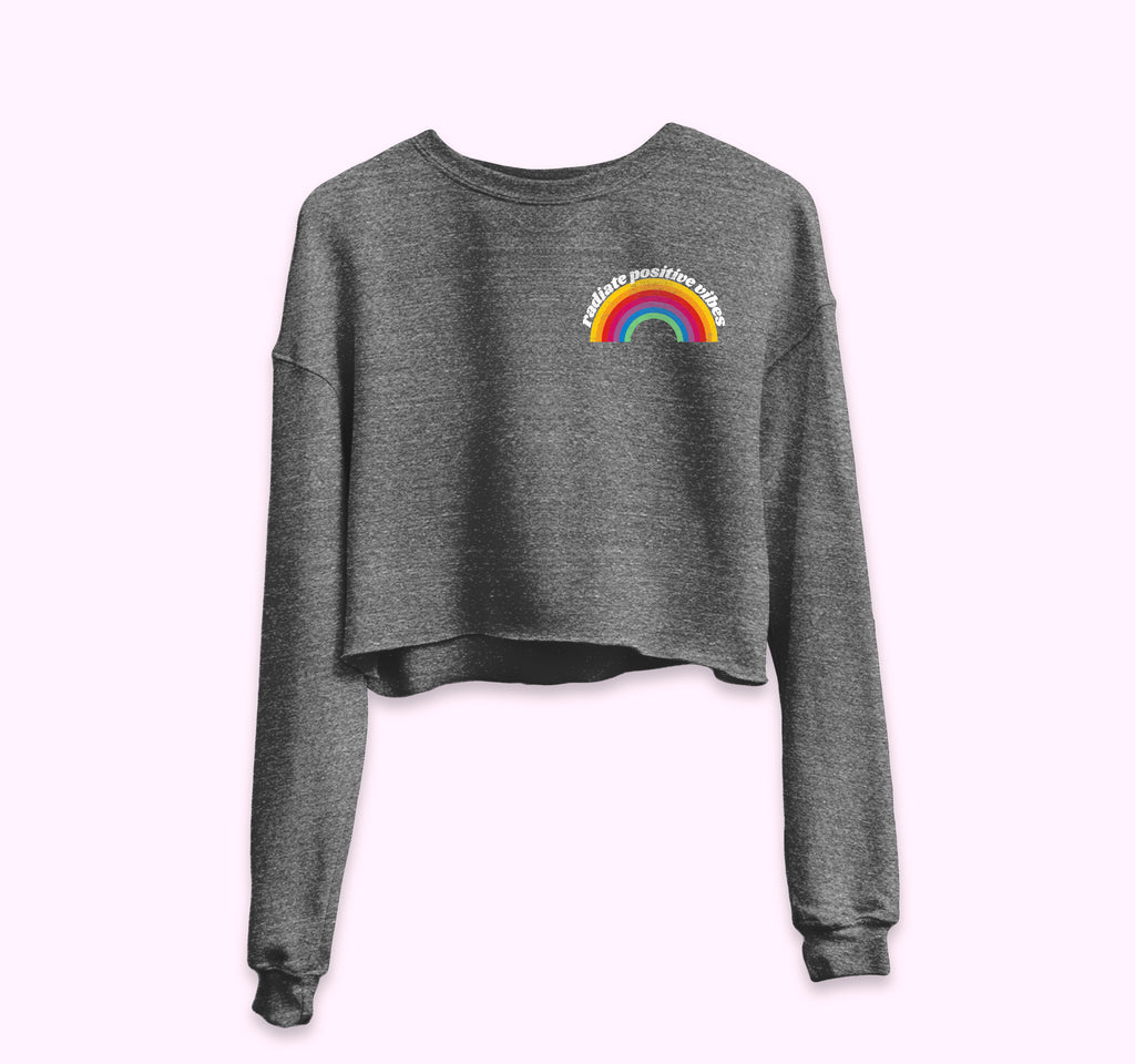 Radiate Positive Vibes Crop Sweatshirt - PlanetSlay