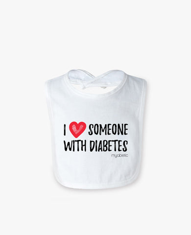 Baby Bib: I Love Someone with Diabetes