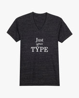 T-Shirt: Just Your Type