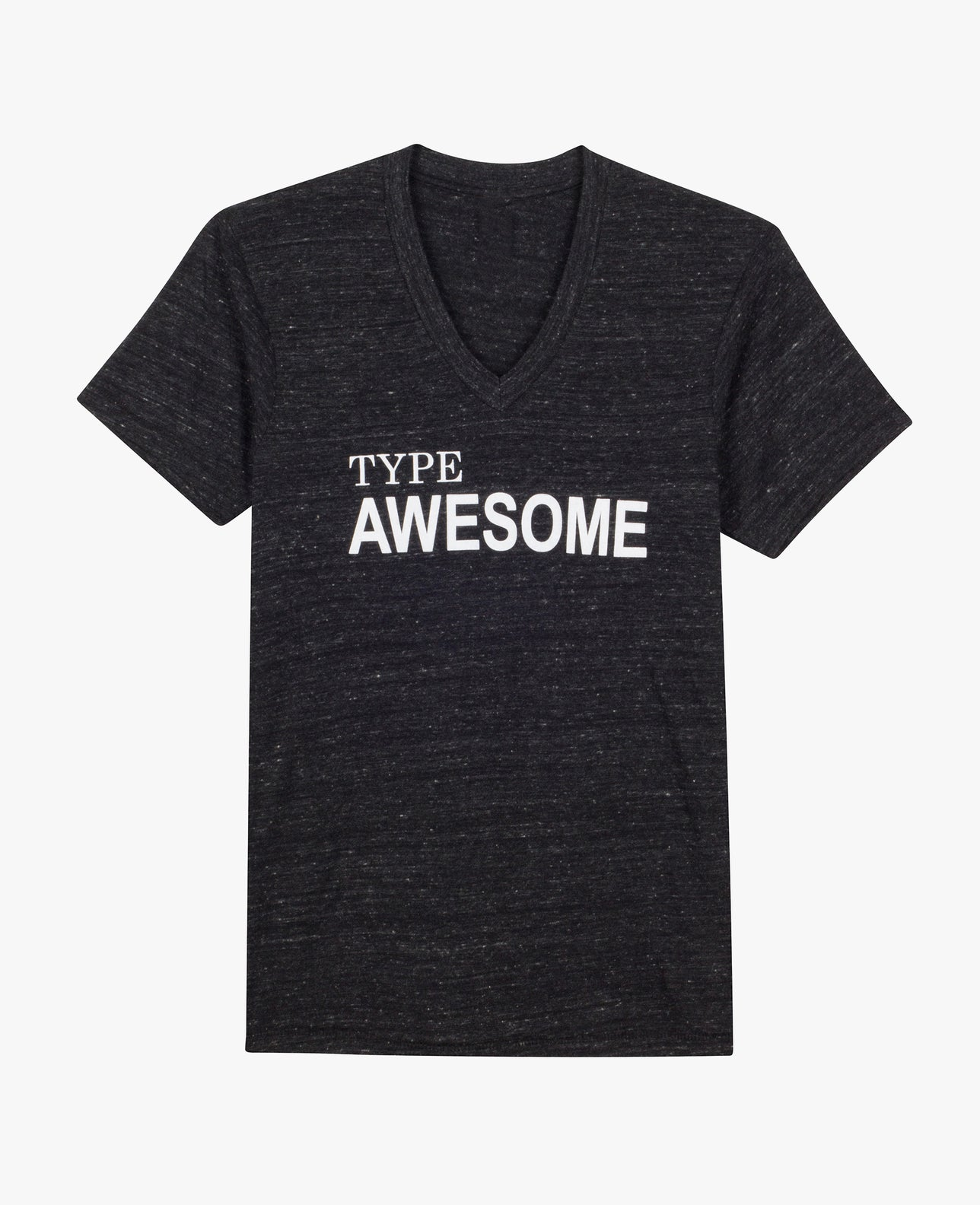 T-Shirt: Type Awesome