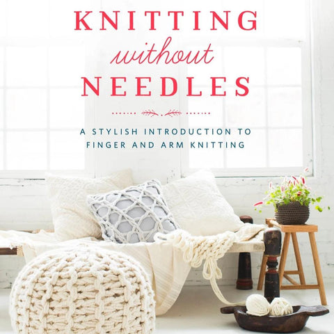 Knitting Without Needles - Autographed Copy
