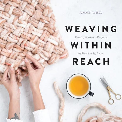 PRE ORDER Weaving Within Reach - Autographed Copy
