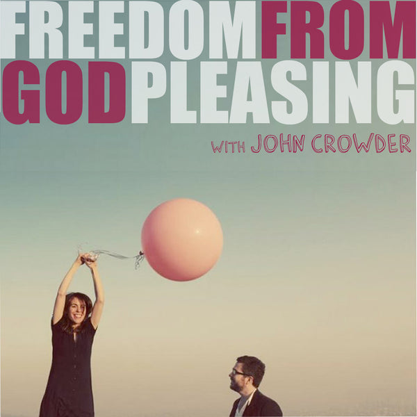 Freedom From God Pleasing