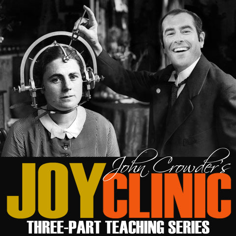 John Crowder's Joy Clinic