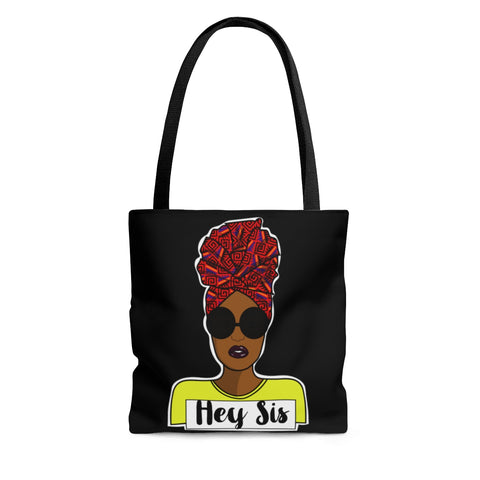 Hey Sis AOP Tote Bag
