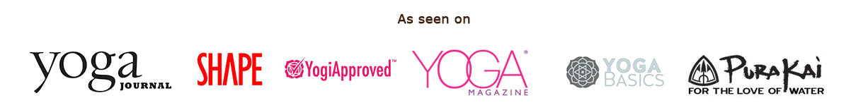 As seen in Yoga Journal, Shape, Instyle Magazine, Yogiapproved