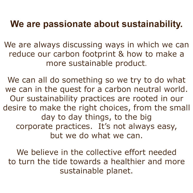 Learn more about our sustainability efforts.