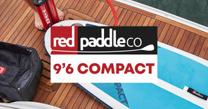 Project X Revealed: The 2019 Red Paddle Co Compact 9'6