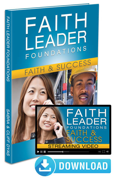 Faith Leader Foundations: Lesson 1, Faith & Success E-Book and Streaming Video (Digital Edition)
