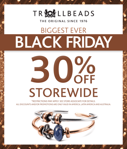 Trollbeads Black Friday, 30% off Storewide on BloomingBoutiqueBeads.com
