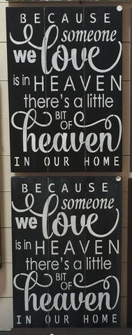 When Someone We Love is in Heaven Planked Sign