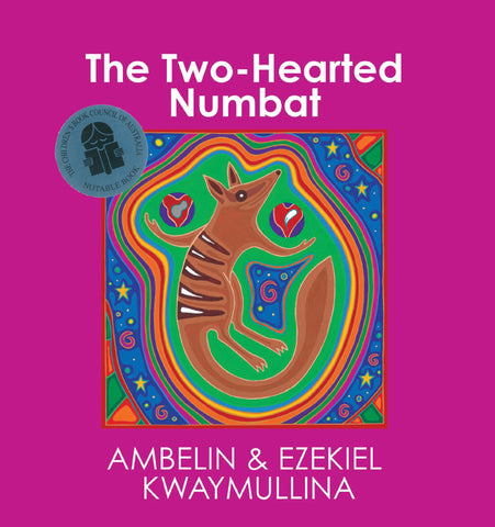 Written by Ezekiel Kwaymullina and Ambelin Kwaymullina - The Two-Hearted Numbat ; Children's Paperback (m/fac011)