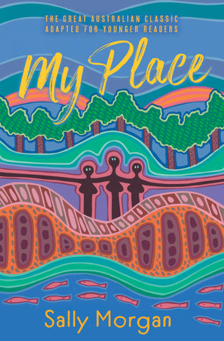 Sally Morgan - My Place New Version Childrens Book (m/fac016)