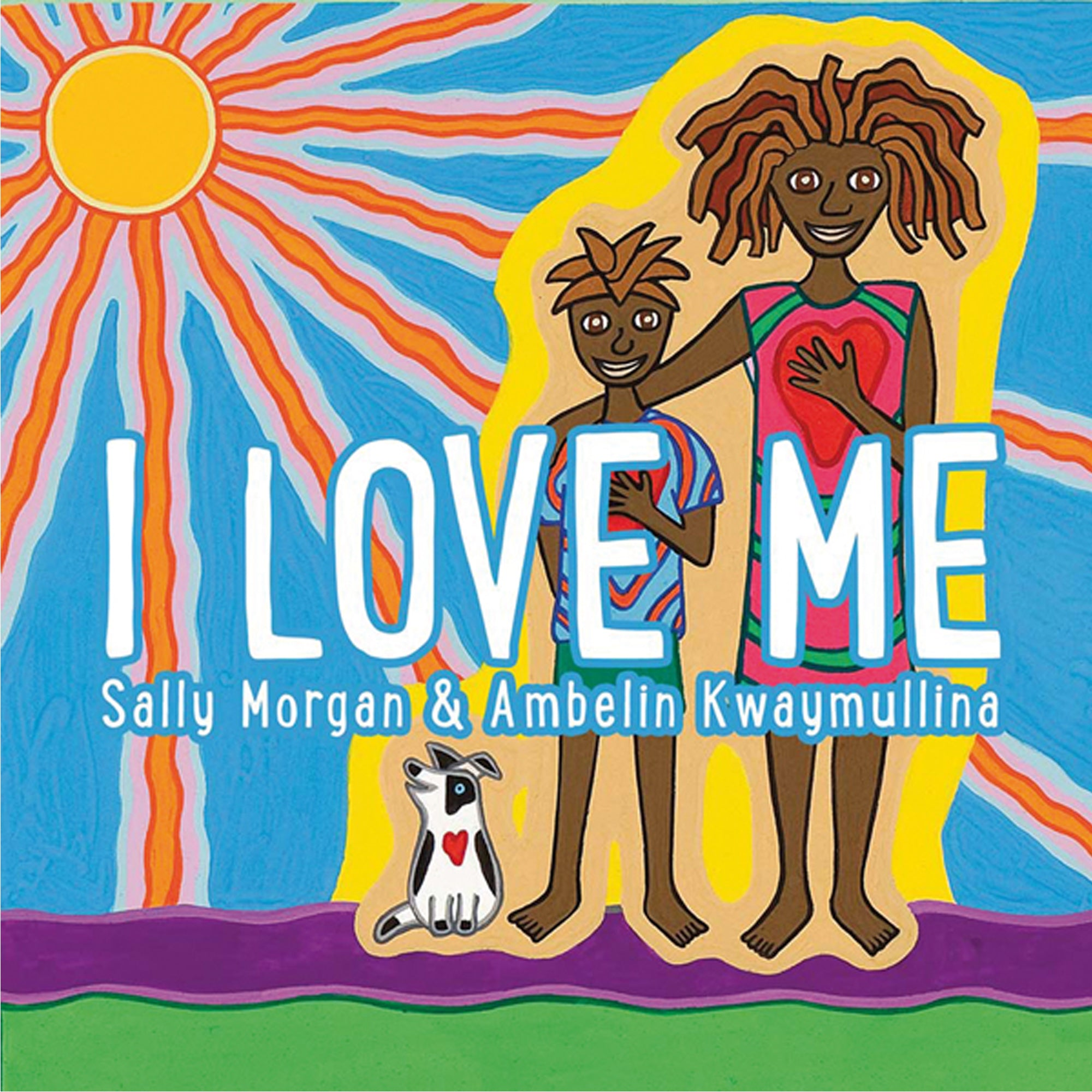 Sally Morgan and Ambelin Kwaymullina - I Love Me; Childrens Paperback (m/fac005)
