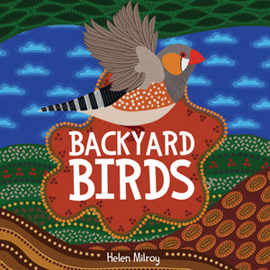 Helen Milroy - Backyard Birds Hardcover Childrens Book (m/fac003)