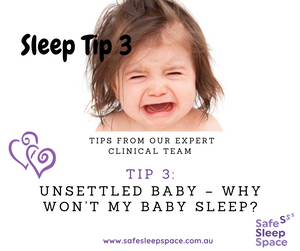 Sleep Tip 3 - Why won't my baby sleep?
