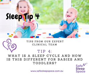Sleep Tip 4 - What is a Sleep Cycle? How is this different for babies and toddlers?
