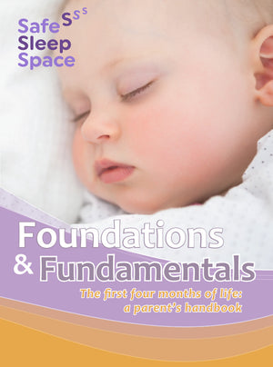 Foundations & Fundamentals; the first four months of life: a parent's handbook