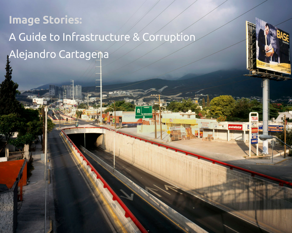 Alejandro Cartagena, author of A Guide to Infrastructure and Corruption, tells us the story behind five of his favourite images from the project.