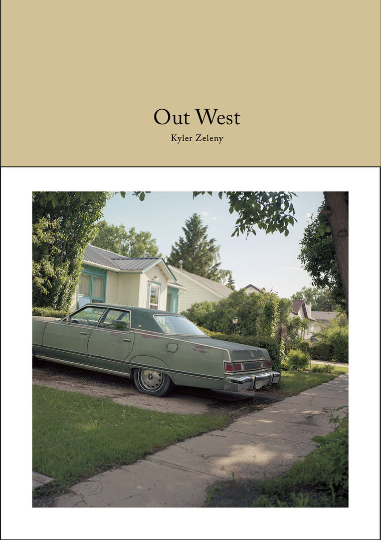 Out West - Kyler Zeleny