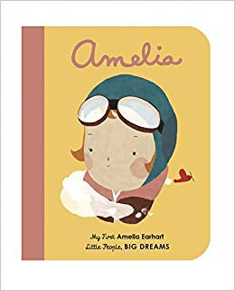 Amelia Earhart 'Little People Big Dreams' Board Book