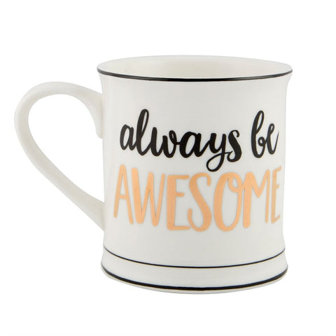 Always Be Awesome Metallic Mug