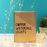 Copper Waterfall Lights