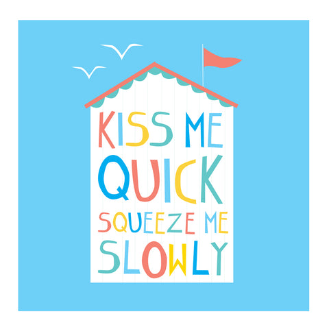 Kiss Me Quick Card