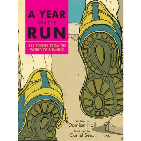 Buy a year on the run: 365 stories from the world of running book from Hyde and Seek