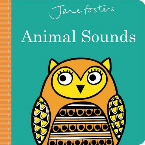 Jane Foster's Animal Sounds Book