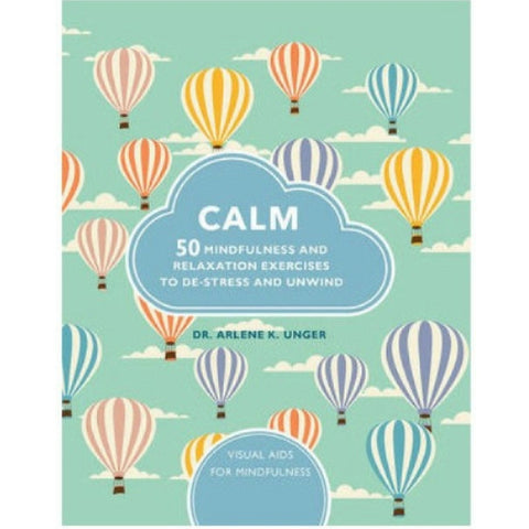Calm: 50 Mindfulness and Relaxation Exercises