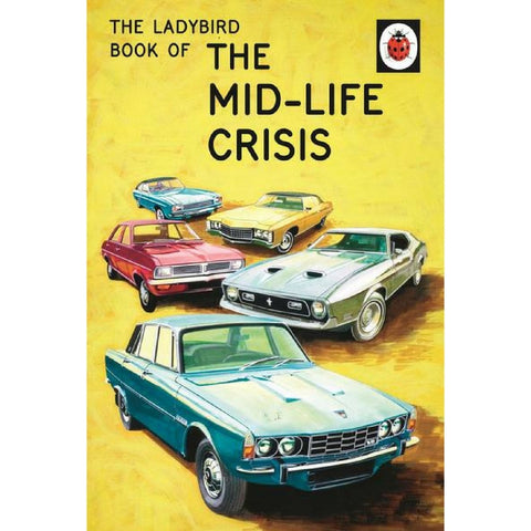 Buy The Mid-Life Crisis Ladybird Book from Hyde and Seek