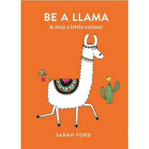 Be a Llama and Stay a Little Calmer