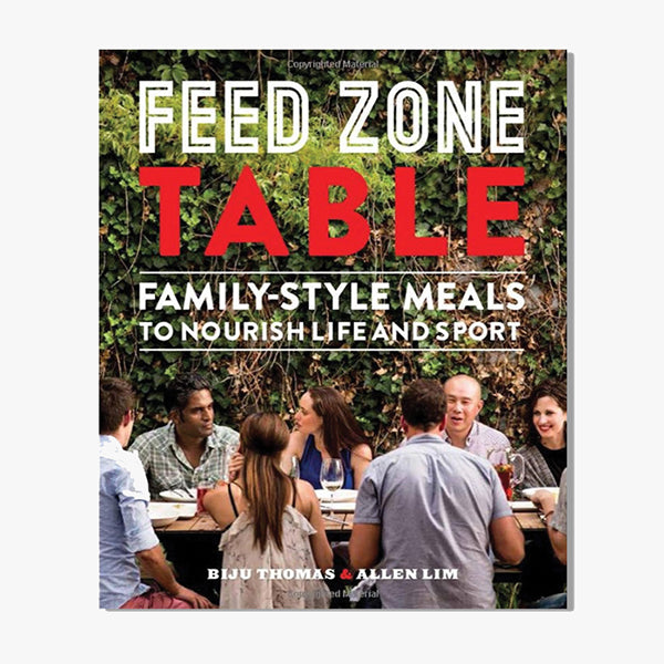 Feed Zone Table Cook Book