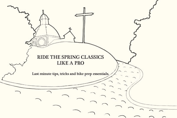 Ride the Spring Classics like a pro
