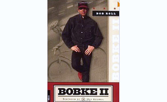 Bobke II: The Continuing Misadventures of Bob Roll