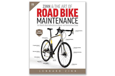 Zinn and the Art of Road Bike Maintenance | Fifth Edition