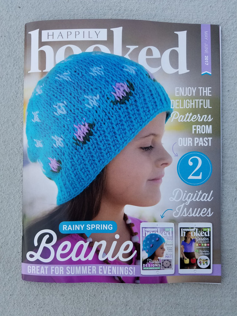 Happily Hooked Magazine - May/June 2017 Print Issue