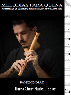 Melodias Para Quena Sheet Music and Songs MP3s by Pancho Diaz