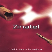 El Futuro lo Sabra by Zinatel  12 MP3s