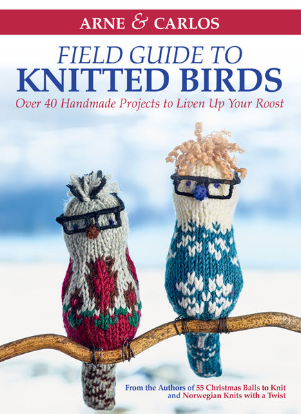 Field Guide to Knitted Birds Arne & Carlos