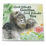 God Made Gorillas, God Made You Children's Picture Book