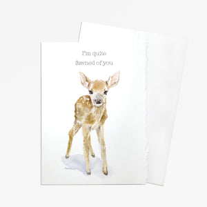 I'm Quite Fawned of You Watercolor Fawn Greeting Card